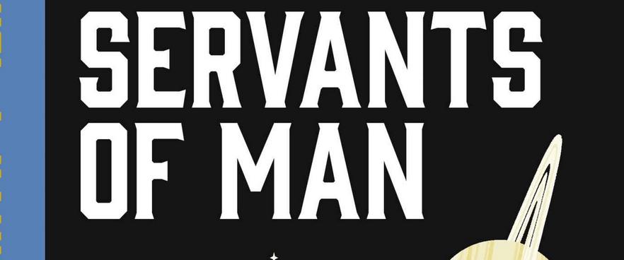 Servants of Man